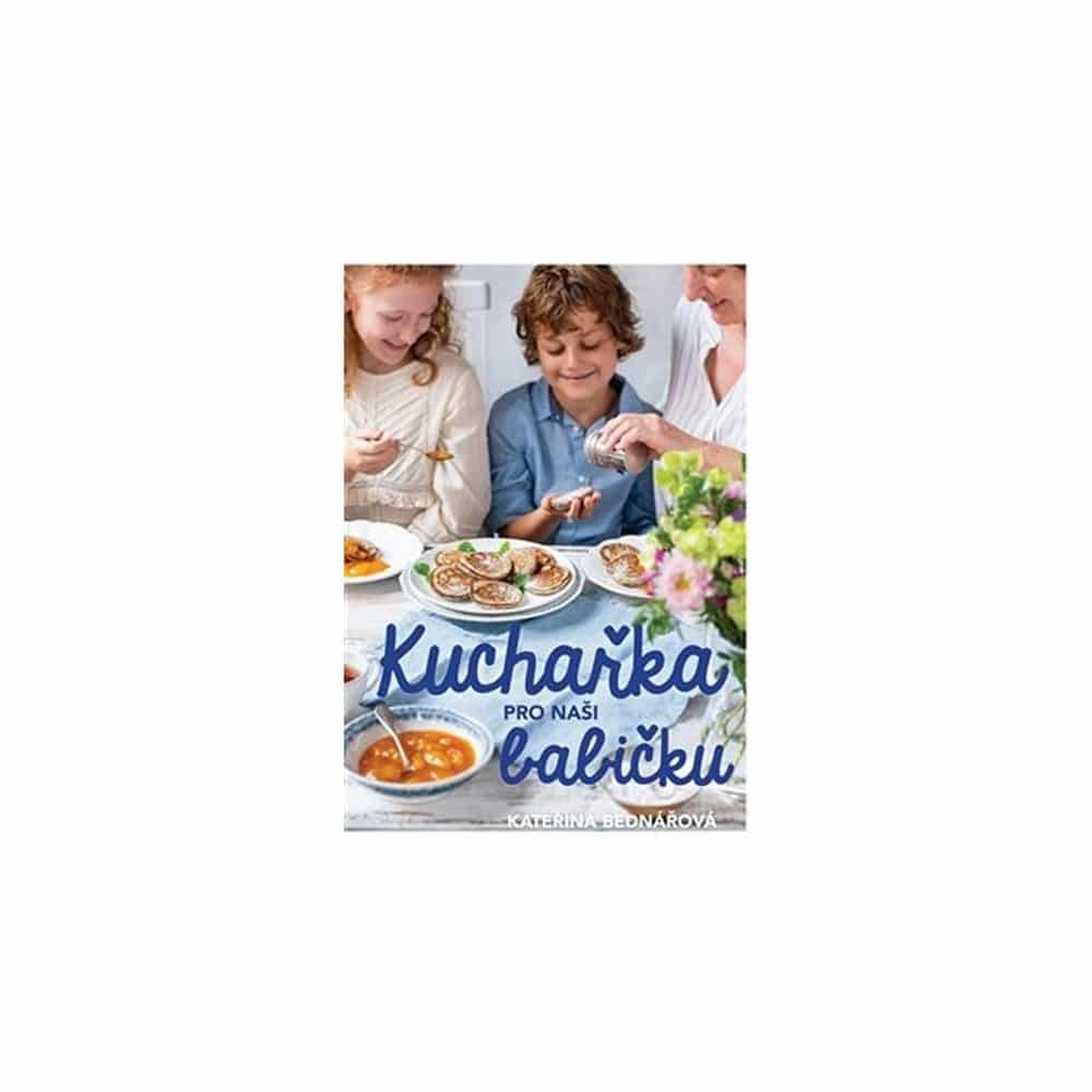 Kniha kuchařka pro naši babičku.